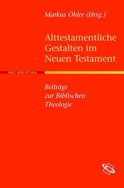 Alttestamentliche Gestalten im Neuen Testament - Coverbild