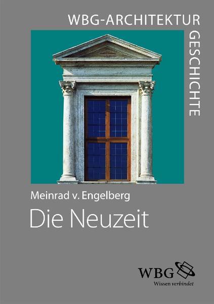 WBG Architekturgeschichte – Die Neuzeit (1450–1800) - Coverbild