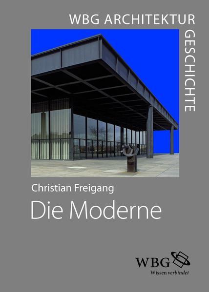 WBG Architekturgeschichte – Die Moderne (1800 bis heute) - Coverbild