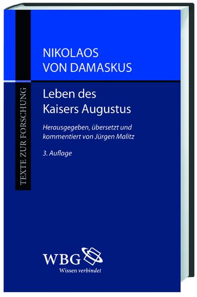Kostenloser Download Nikolaos von Damaskus: Leben des Kaisers Augustus Epub