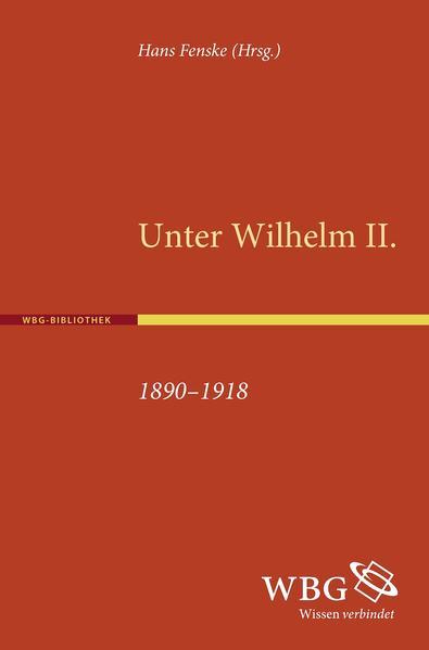 Unter Wilhelm II. 1890-1918 - Coverbild