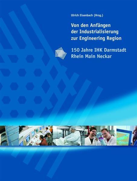 Von den Anfängen der Industrialisierung zur Engineering Region - Coverbild