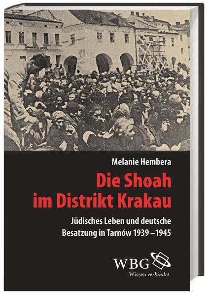 Die Shoah im Distrikt Krakau - Coverbild