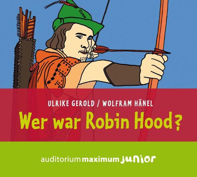 Wer war Robin Hood? - Coverbild