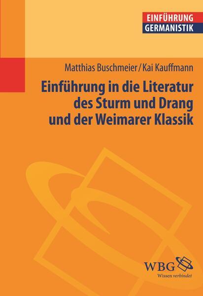 Einführung in die Literatur des Sturms und Drang und der Weimarer Klassik - Coverbild