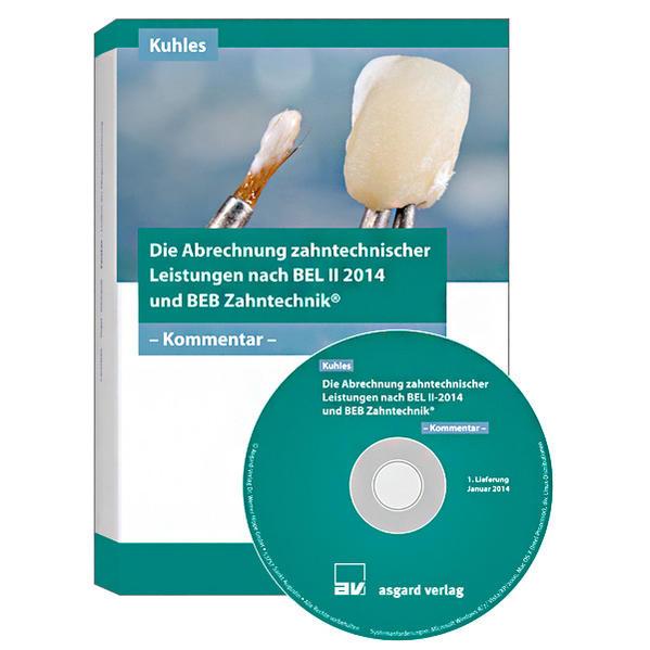 Die Abrechnung zahntechnischer Leistungen nach BEL II-2014 und BEB Zahntechnik - CD-ROM - Coverbild