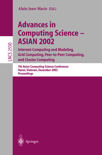 Advances in Computing Science - ASIAN 2002. Internet Computing and Modeling, Grid Computing, Peer-to-Peer Computing, and Cluster Computing - Coverbild