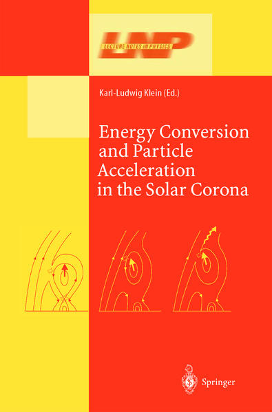 Energy Conversion and Particle Acceleration in the Solar Corona - Coverbild