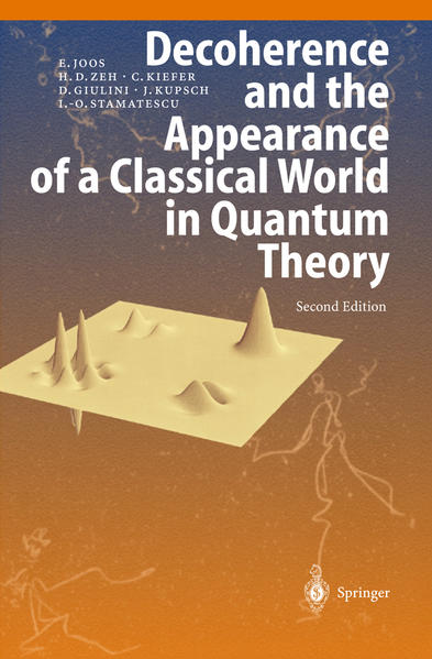 Decoherence and the Appearance of a Classical World in Quantum Theory - Coverbild