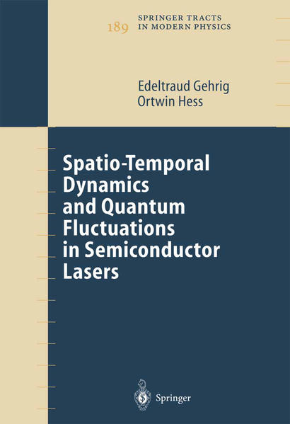 Spatio-Temporal Dynamics and Quantum Fluctuations in Semiconductor Lasers - Coverbild