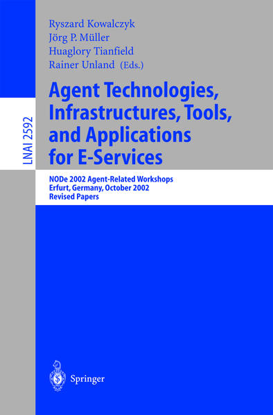 Agent Technologies, Infrastructures, Tools, and Applications for E-Services - Coverbild