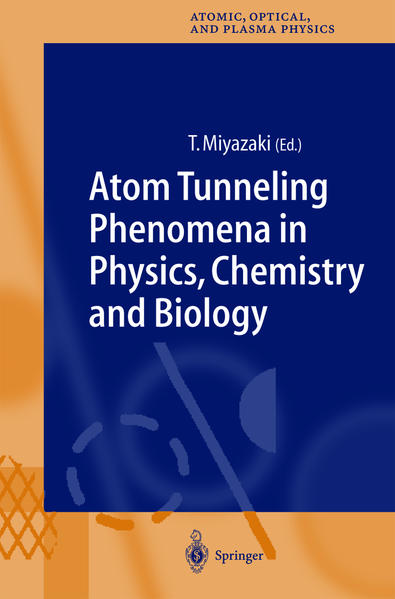 Atom Tunneling Phenomena in Physics, Chemistry and Biology - Coverbild