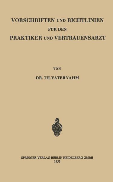 Vorschriften und Richtlinien für den Praktiker und Vertrauensarzt - Coverbild
