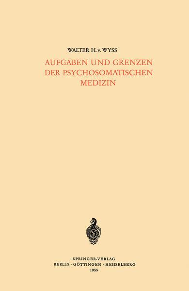 Aufgaben und Grenzen der Psychosomatischen Medizin - Coverbild