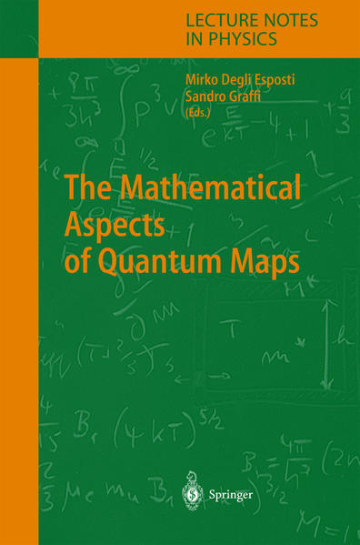 The Mathematical Aspects of Quantum Maps - Coverbild