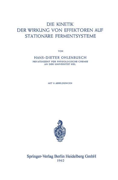Die Kinetik der Wirkung von Effektoren auf Stationäre Fermentsysteme - Coverbild