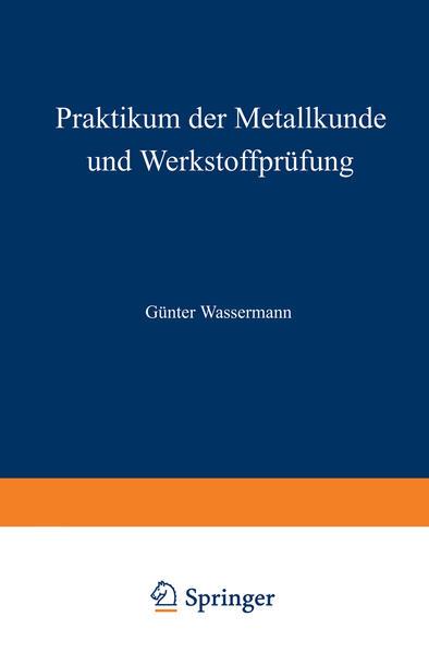 Praktikum der Metallkunde und Werkstoffprüfung - Coverbild