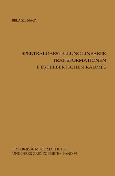 Spektraldarstellung linearer Transformationen des Hilbertschen Raumes - Coverbild