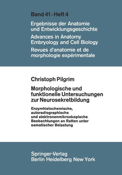 Morphologische und funktionelle Untersuchungen zur Neurosekretbildung - Coverbild