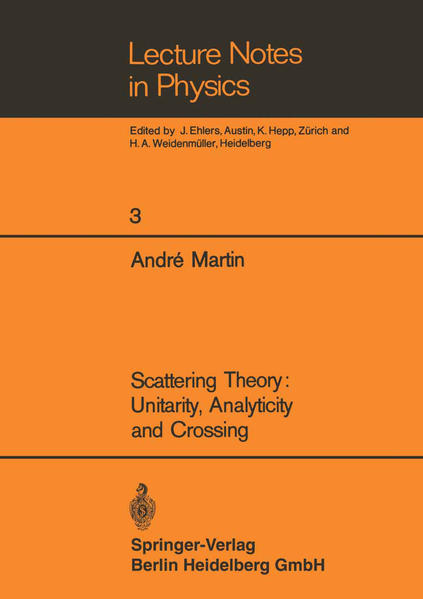 Scattering Theory: Unitarity, Analyticity and Crossing - Coverbild