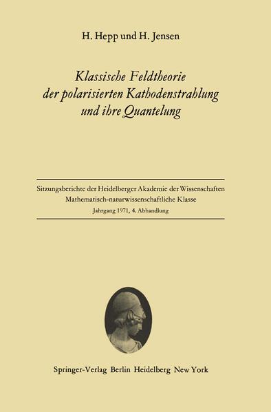 Klassische Feldtheorie der polarisierten Kathodenstrahlung und ihre Quantelung - Coverbild