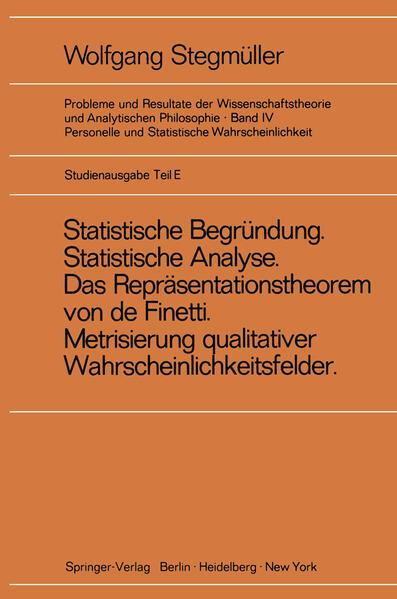 'Statistische Begründung und statistische Analyse' statt 'Statistische Erklärung' Indeterminismus vom zweiten Typ Das Repräsentationsthoerem von de Finetti Metrisierung qualitativer Wahrscheinlichkeitsfelder - Coverbild
