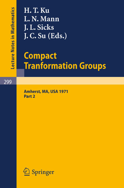 Proceedings of the Second Conference on Compact Tranformation Groups. University of Massachusetts, Amherst, 1971 - Coverbild
