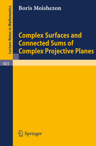 Complex Surfaces and Connected Sums of Complex Projective Planes - Coverbild