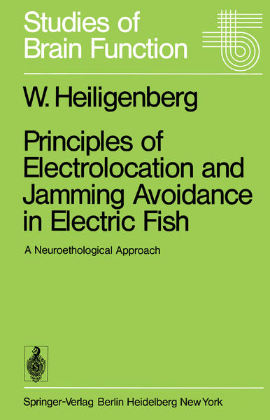 Principles of Electrolocation and Jamming Avoidance in Electric Fish - Coverbild