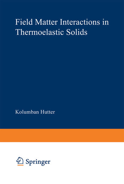 Field Matter Interactions in Thermoelastic Solids - Coverbild