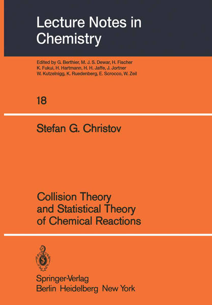 Collision Theory and Statistical Theory of Chemical Reactions - Coverbild