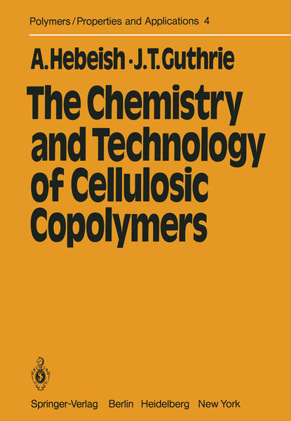 The Chemistry and Technology of Cellulosic Copolymers - Coverbild