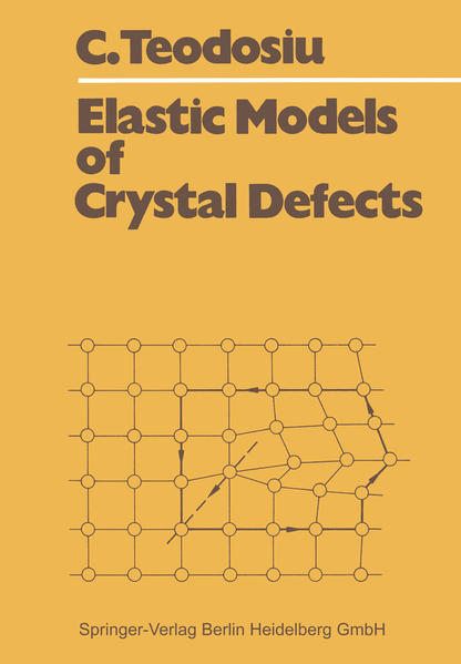 Elastic Models of Crystal Defects - Coverbild