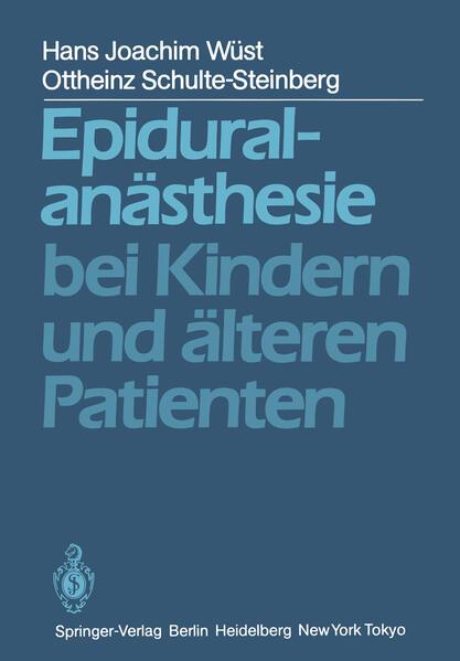 Epiduralanästhesie bei Kindern und älteren Patienten - Coverbild