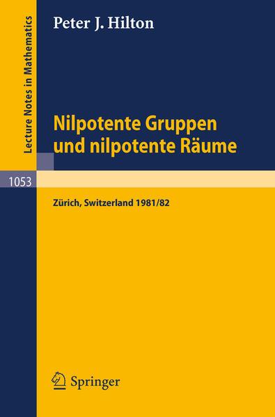 Nilpotente Gruppen und nilpotente Räume - Coverbild
