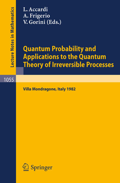 Quantum Probability and Applications to the Quantum Theory of Irreversible Processes - Coverbild