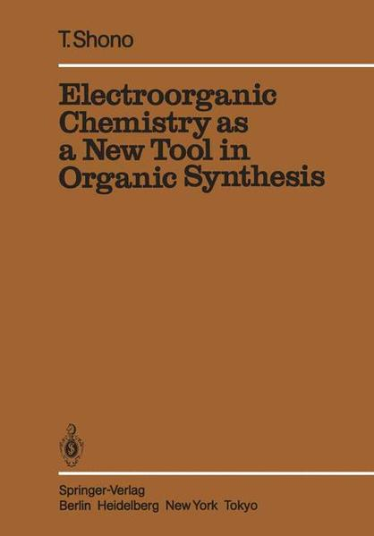 Electroorganic Chemistry as a New Tool in Organic Synthesis - Coverbild
