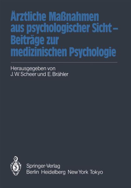 Ärztliche Maßnahmen aus psychologischer Sicht — Beiträge zur medizinischen Psychologie - Coverbild