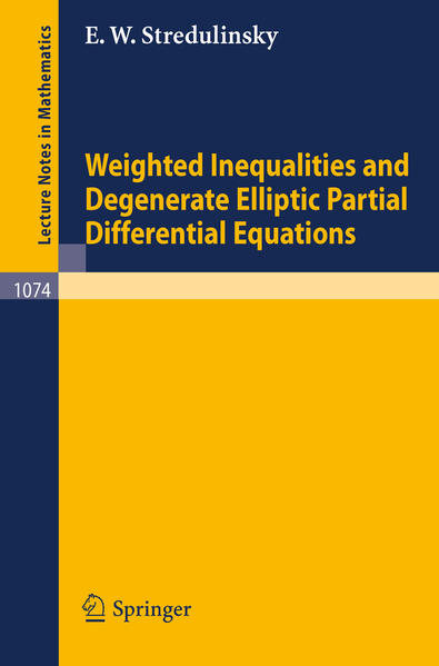 Weighted Inequalities and Degenerate Elliptic Partial Differential Equations - Coverbild