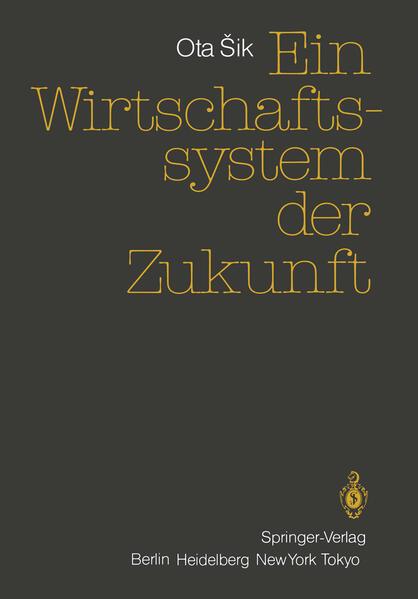 Ein Wirtschaftssystem der Zukunft - Coverbild