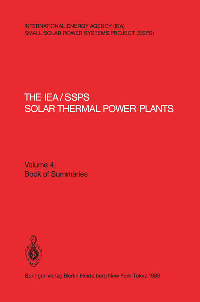 The IEA/SSPS Solar Thermal Power Plants — Facts and Figures— Final Report of the International Test and Evaluation Team (ITET) - Coverbild