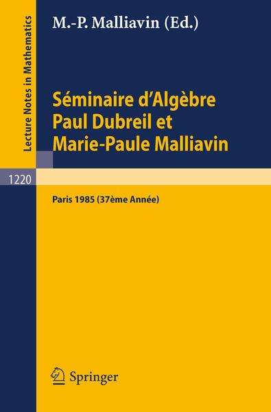 Séminaire d'Algèbre Paul Dubreil et Marie-Paul Malliavin - Coverbild
