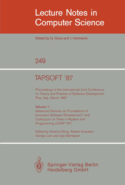 TAPSOFT '87. Proceedings of the International Joint Conference on Theory and Practice of Software Development, Pisa, Italy, March 1987 - Coverbild