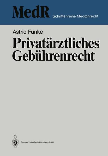 Privatärztliches Gebührenrecht - Coverbild