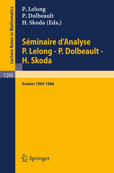 Séminaire d'Analyse P. Lelong - P. Dolbeault - H. Skoda - Coverbild