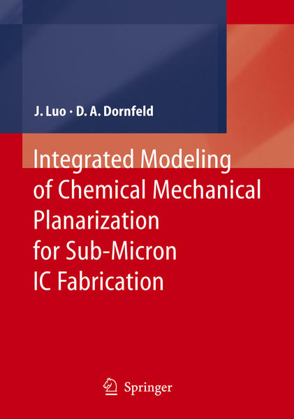 Integrated Modeling of Chemical Mechanical Planarization for Sub-Micron IC Fabrication - Coverbild