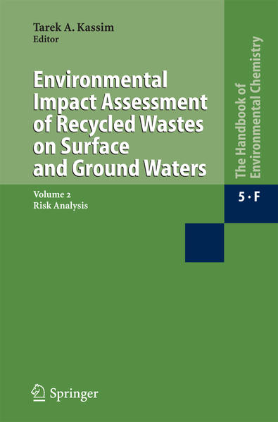 Environmental Impact Assessment of Recycled Wastes on Surface and Ground Waters - Coverbild