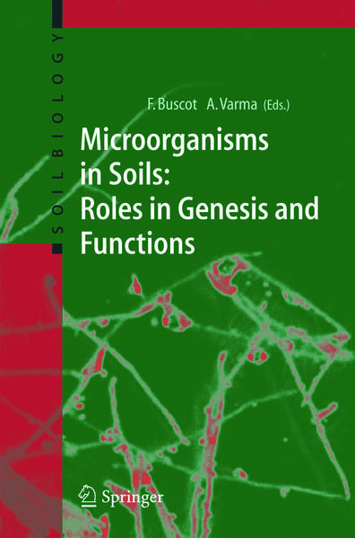 Microorganisms in Soils: Roles in Genesis and Functions - Coverbild