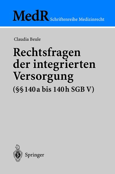 Rechtsfragen der integrierten Versorgung (§§ 140a bis 140h SGB V) - Coverbild