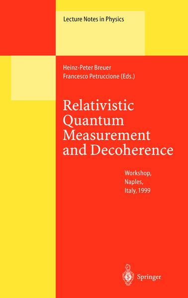 Relativistic Quantum Measurement and Decoherence - Coverbild
